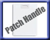 Patch Handle